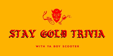 Stay Gold Trivia tickets