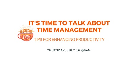 It's Time to Talk About Time Management tickets