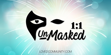 UNMASKED 1:1 | A VIRTUAL SINGLES  EVENT tickets