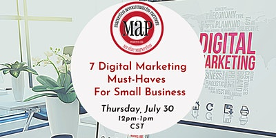MAP Marketing Workshop: 7 Digital Marketing Must-Haves for Small Businesses