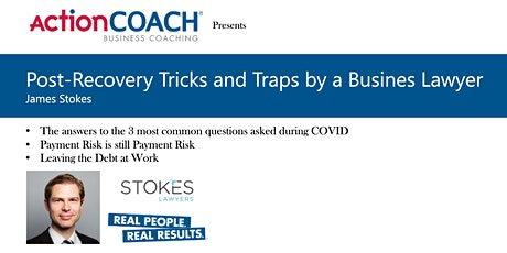 Post-Recovery Tricks and Traps by a Busines Lawyer tickets