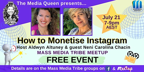 How to Monetise Instagram - Mass Media Tribe Meetup tickets