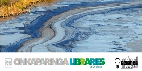 Celebrating Our Marine Environments - Oil spill…we need your help! tickets