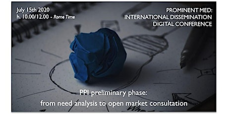 Prominent Med -  PPI preliminary phase : from need analysis to open market tickets