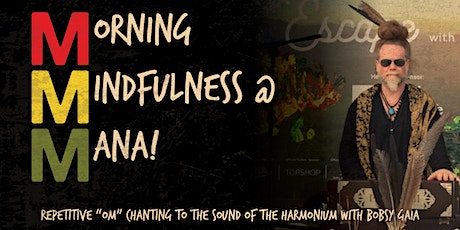 Morning Mindfulness at MANA! with Bobsy Gaia tickets