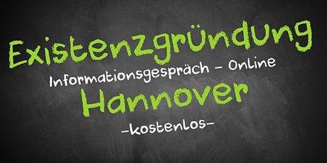 Existenzgründung Informationsveranstaltung - Online AVGS Hannover Tickets