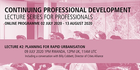 Lecture #2 - Planning for Rapid Urbanisation tickets