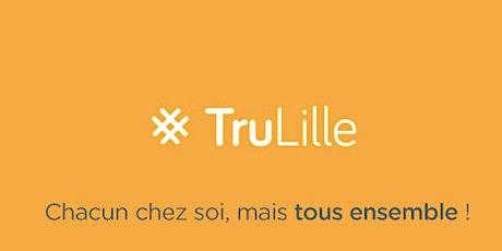 #TruLille 2020 (visio): l'événement des recruteurs de Lille... et pas que ! billets