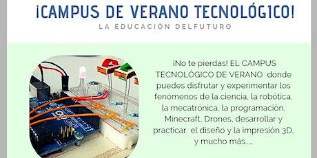Campus Tecnológico de Verano. TURNO 4 entradas