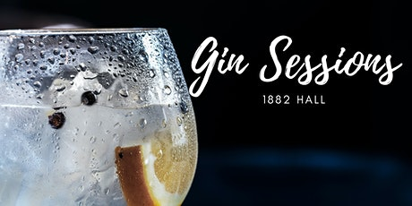 Gin Sessions @1882 Hall tickets