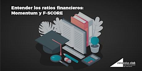 ENTENDER LOS RATIOS FINANCIEROS: MOMENTUM Y F-SCORE entradas