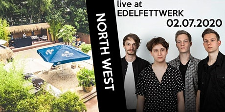 NORTH WEST   Edelfettwerk Tickets