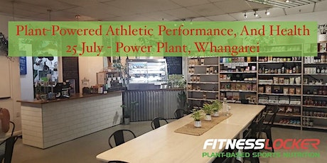 Plant-Powered Athletic Performance, And Health - Whangārei tickets