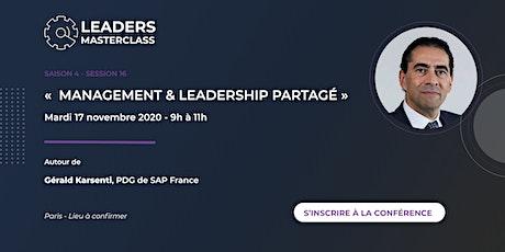 """Leaders Master Class - """"Management & Leadership partagé"""""""