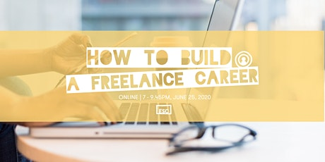 How to Build Your Freelance Career - Online tickets