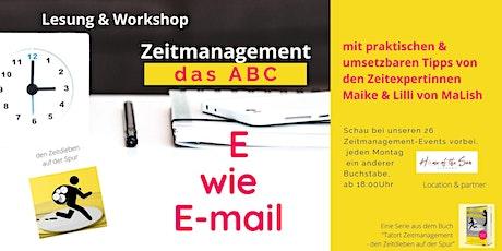 Zeitmanagement - ABC: heute E wie E-mail Tickets