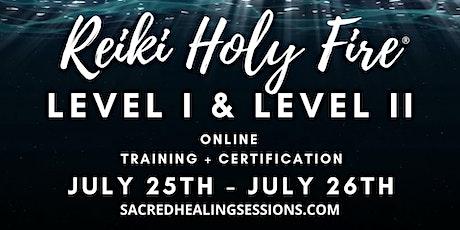 Usui Reiki Holy Fire® III Level I & II Training & Certification tickets