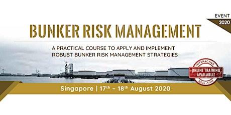 Bunker Risk Management tickets