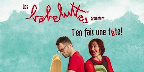 """Spectacle Enfants à la Ferme : les Babeluttes """"T'en fais une Tête !"""" tickets"""
