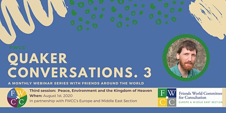 Quaker Conversations. 3: Peace, Environment, and the Kingdom of Heaven tickets