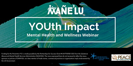 YOUth Impact: Mental Health and Wellness Webinar tickets