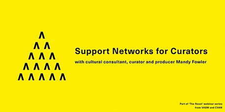 The Reset: Mandy Fowler on Support Networks for Curators tickets