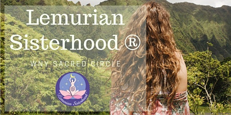 Online Lemurian Sisterhood WNY Sacred Circle tickets