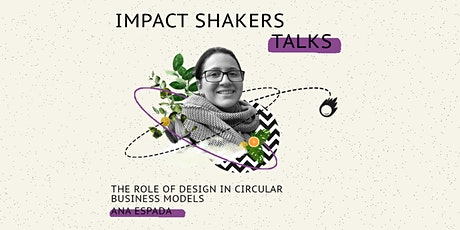 Impact Shakers Talks: Ana Espada tickets