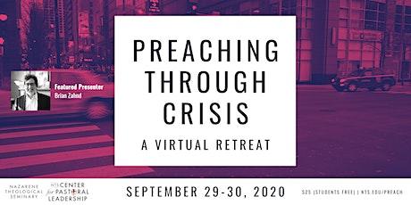 Preaching Through Crisis: A Virtual Retreat tickets