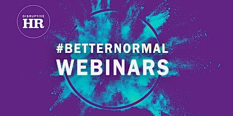 Disruptive HR Better Normal Webinar Series: Performance Management tickets