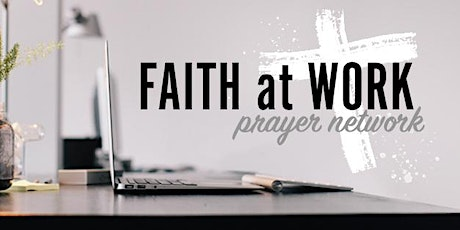 Faith at Work Prayer Video Conference entradas