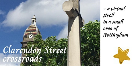 Clarendon St crossroads - a virtual stroll in a small area of Nottingham tickets