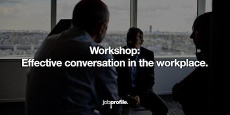 Conversations efficaces au travail. billets