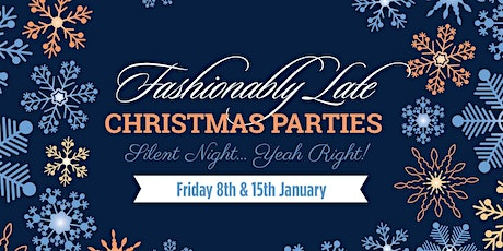 Fashionably Late Christmas Party tickets