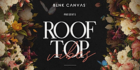 BLNK CANVAS ROOFTOP PARTY tickets