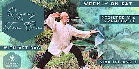 Weekly Qigong + Tai Chi with Art Dag tickets