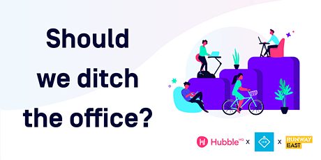 Should we ditch the office? Find out how teams want to work in the future! tickets