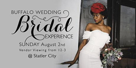 Buffalo Wedding Experience at Statler City - Sunday, August 2nd tickets