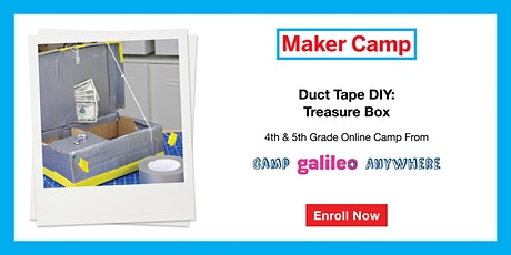 Duct Tape DIY: Treasure Box Camp July 20th-24th (4th &5th Graders) tickets