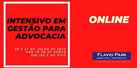 INTENSIVO EM GESTÃO PARA ADVOCACIA - ONLINE bilhetes