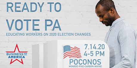 Ready To Vote PA: Educating Poconos Workers on 2020 Election Changes tickets