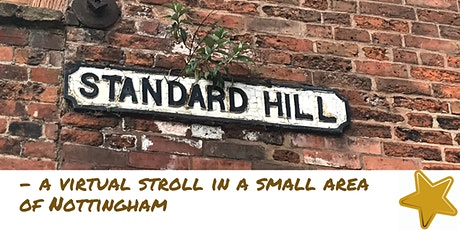 Standard Hill - a virtual stroll in a small area of Nottingham tickets