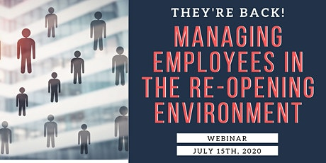 They're Back! Managing Employees in the Re-Opening Environment Webinar tickets