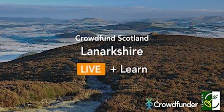 Crowdfund Scotland LIVE + Learn: Lanarkshire tickets