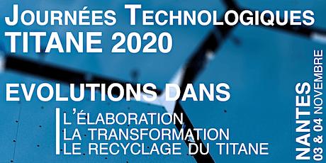 Journées Technologiques Titane 2020 - [03 & 04 Novembre] billets