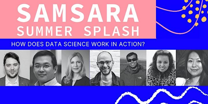 Samsara, Data, SAMSARA Summer Splash