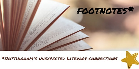 Footnotes* - a virtual look at some unexpected literary connections tickets