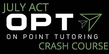 July ACT Crash Course Webinar tickets