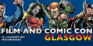 Exhibitor Booking - Film & Comic Con Glasgow 2021