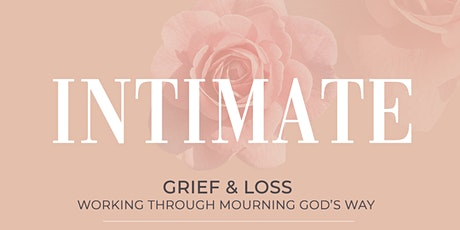 Intimate: Grief & Loss tickets